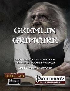 Gremlin Grimoire - William Murakami-Brundage Jessie Staffler